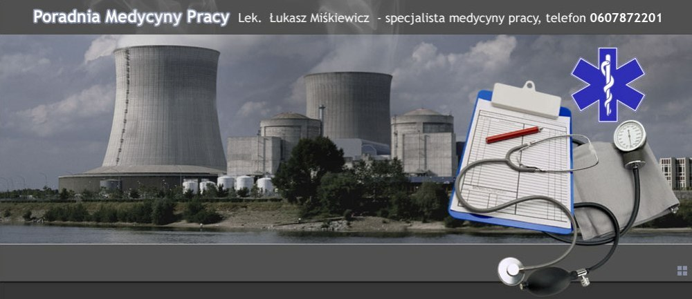 Poradnia Medycyny Pracy - Lekarz Łukasz Miśkiewicz Częstochowa